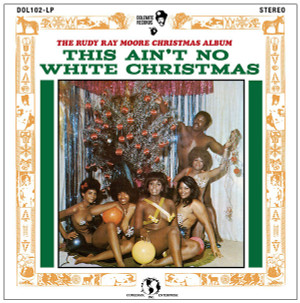 RUDY RAY MOORE: This Ain't No White Christmas LP