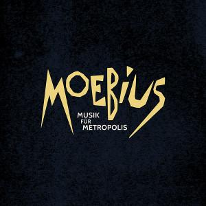 MOEBIUS: Musik Fur Metropolis LP+CD