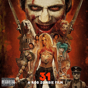 V/A: 31 - A Rob Zombie Film (Original Motion Picture Soundtrack) LP