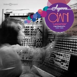 SUZANNE CIANI: Lixiviation - Ciani/Musica Inc. 1969-1985 LP