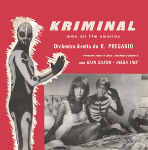 """ROMANO MUSSOLINI, ROBERTO PREGADIO, ANTÒN GARCIA ABRIL: Kriminal / Il Cobra 7"""""""