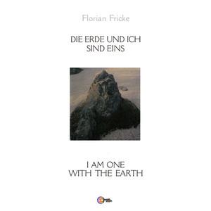 FLORIAN FRICKE: Die Erde Und Ich Sind Eins LP