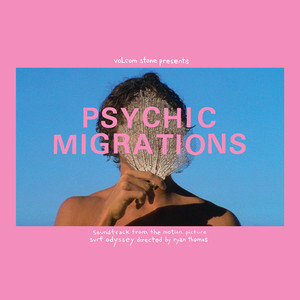 V/A: Psychic Migrations Psychic Migrations Original Soundtrack 2LP
