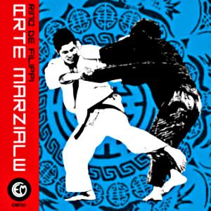 RINO DE FILIPPI: Martial art LP