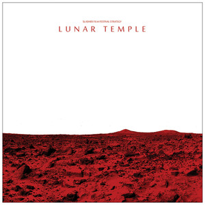 SLASHER FILM FESTIVAL STRATEGY: Lunar Temple LP