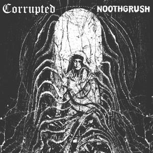 NOOTHGRUSH / NOOTHGRUSH: Noothgrush / Corrupted Split LP