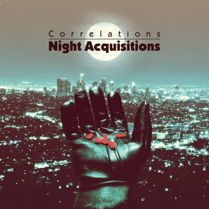 CORRELATIONS: Night Acquistions Cassette