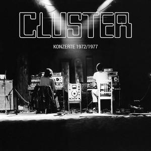 CLUSTER: Konzerte 1972/1977 LP+CD