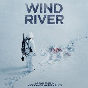 NICK CAVE & WARREN ELLIS: Wind River (Original Soundtrack/Score) LP