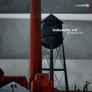 GERARDO IACOUCCI: Industria N. 1 LP