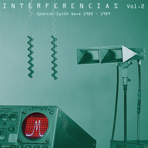 V/A: Interferencias Vol. 2: Spanish Synth Wave 1980-1989 2LP