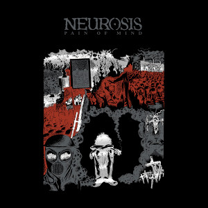 NEUROSIS: Pain Of Mind LP