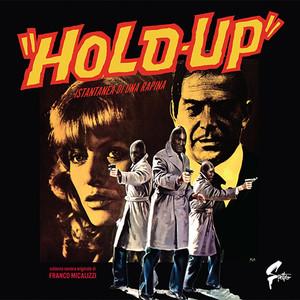 "FRANCO MICALIZZI: ""Hold Up"" Istantanea di una rapina LP"