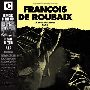 FRANCOIS DE ROUBAIX: Le Saut De L'Ange/R.A.S LP