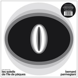 BERNARD PARMEGIANI: Les Soleils De L'ile De Paques / La Brulure De Mille Soleils 2LP