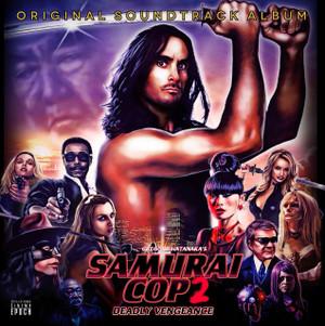 V/A: Revenge Of The Samurai Cop/Samurai Cop (Original Soundtrack) LP