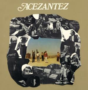 ACEZANTEZ: Acezantez LP