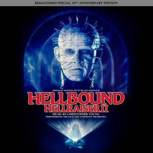 CHRISTOPHER YOUNG: Hellbound: Hellraiser II (Original Soundtrack) (30th Anniversary Edition) 2LP