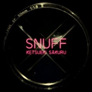 """KETSUEKI SAKURU: Snuff 12"""" EP"""