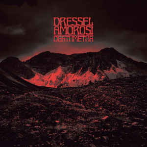DRESSEL AMOROSI: Deathmetha LP