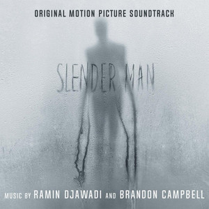 RAMIN DJAWADI & BRANDON CAMPBELL: Slender Man (Original Soundtrack) LP