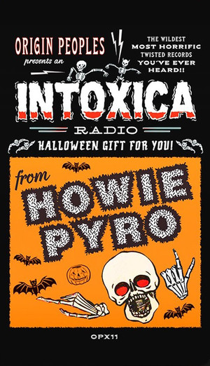 INTOXICA RADIO w/ Howie Pyro Cassette Set