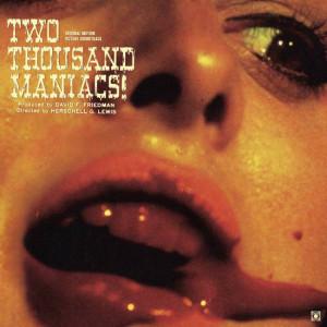 Herschell Gordon Lewis Two Thousand Maniacs! (Original Motion Picture Soundtrack) LP