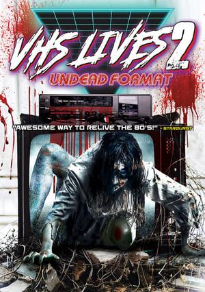 VHS Lives 2: Undead Format DVD