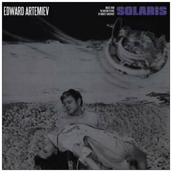 EDWARD ARTEMIEV Solaris: Music from the Motion Picture By Andrey Tarkovsky LP