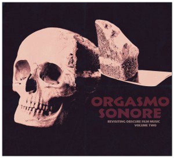 V/A  Orgasmo Sonore - Revisiting Obscure Film Music Vol. 2 LP