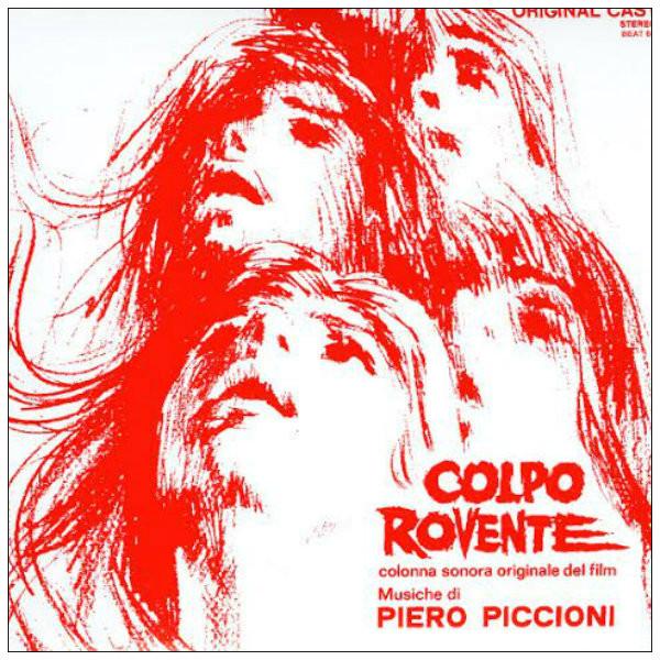 PIERO PICCIONI: Colpo Rovente: Colonna Sonora (Original Soundtrack) (Splatter Wax) LP