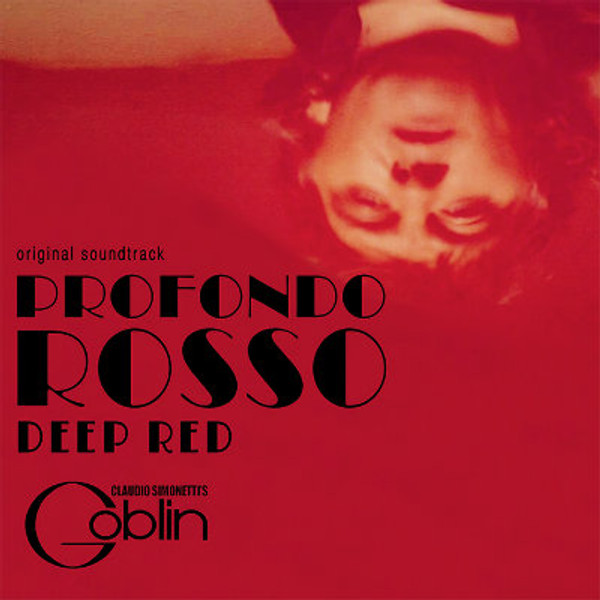 CLAUDIO SIMONETTI'S GOBLIN Deep Red/profondo Rosso Ost 40th Anniversary Edition (Red Vinyl) LP