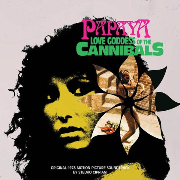 STELVIO CIPRIANI Papaya, Love Goddess Of The Cannibals (Original 1978 Motion Picture Soundtrack) LP