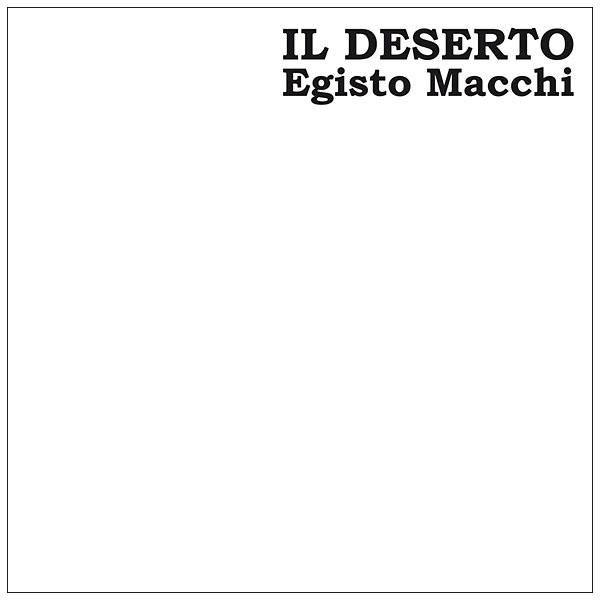 EGISTO MACCHI: Il Deserto 2LP