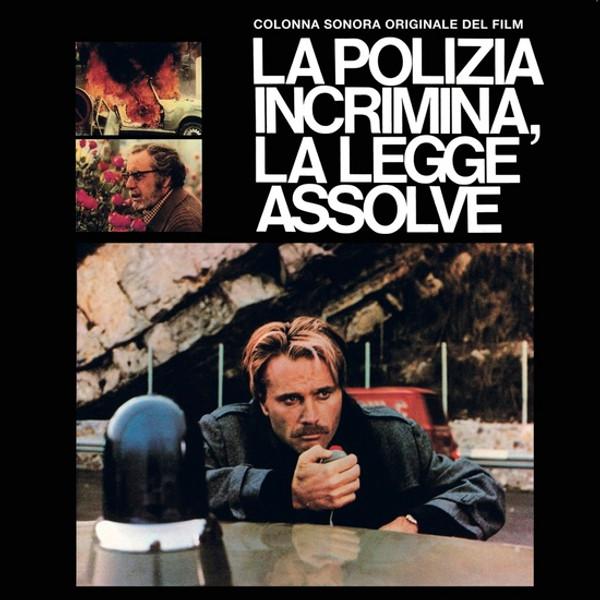 Guido & Maurizio De Angelis: Le Polizia Incrimina, La Legge Assolve LP