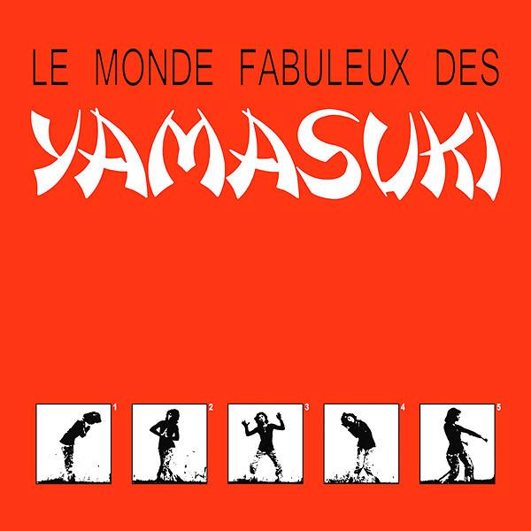 YAMASUKI: Le Monde Fabuleux Des Yamasuki LP