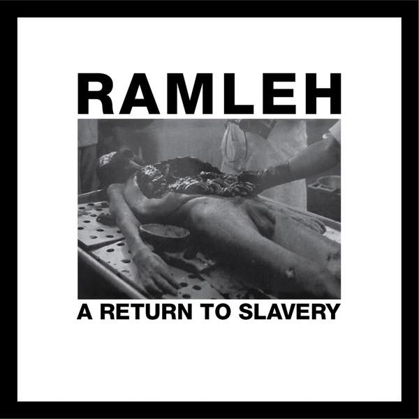 RAMLEH: A Return To Slavery LP