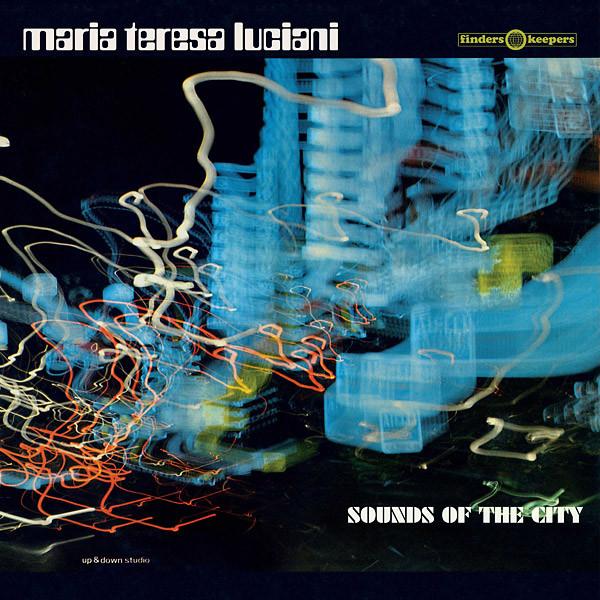 MARIA TERESA LUCIANI: Sounds Of The City LP