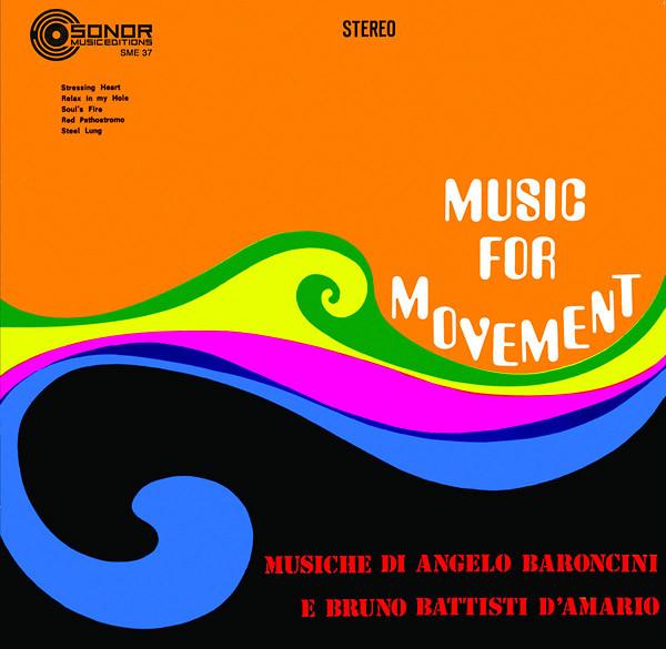ANGELO BARONCINI & BRUNO BATTISTI D'AMARIO: Music For Movement LP