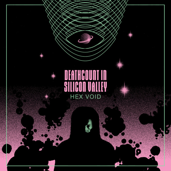 DEATHCOUNT IN SILICON VALLEY: Hex Void Cassette