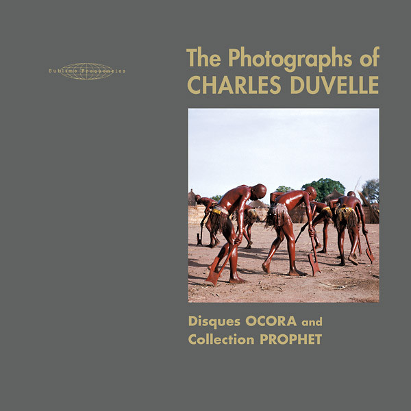 CHARLES DUVELLE AND HISHAM MAYET: The Photographs of Charles Duvelle: Disques Ocora and Collection Prophet 2CD/BOOK