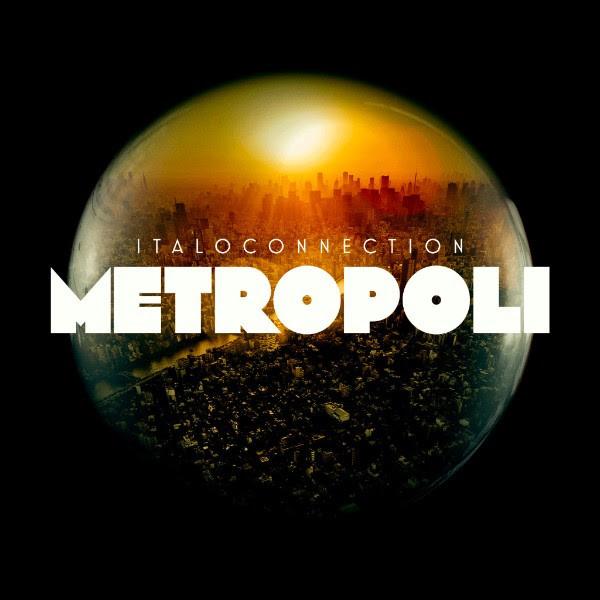 ITALOCONNECTION: Metropoli 2LP