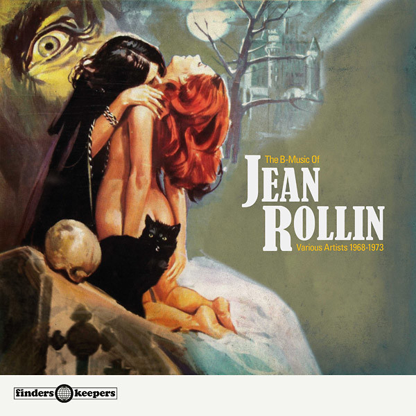 JEAN  ROLLIN: The B-Music of Jean Rollin: Various Artists 1968-1973 LP