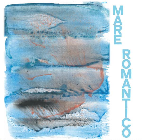 VA: Mare Romantico LP