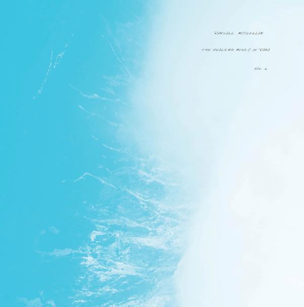 RANDALL MCCLELLAN: The Healing Music Of Rana Vol. 2 LP
