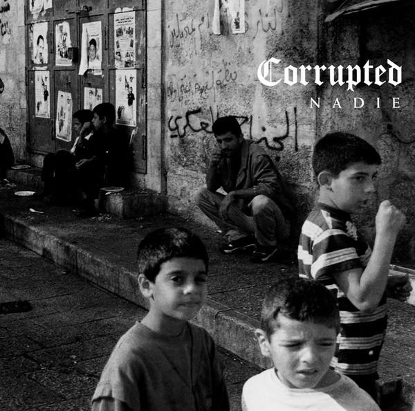 CORRUPTED: Nadie LP