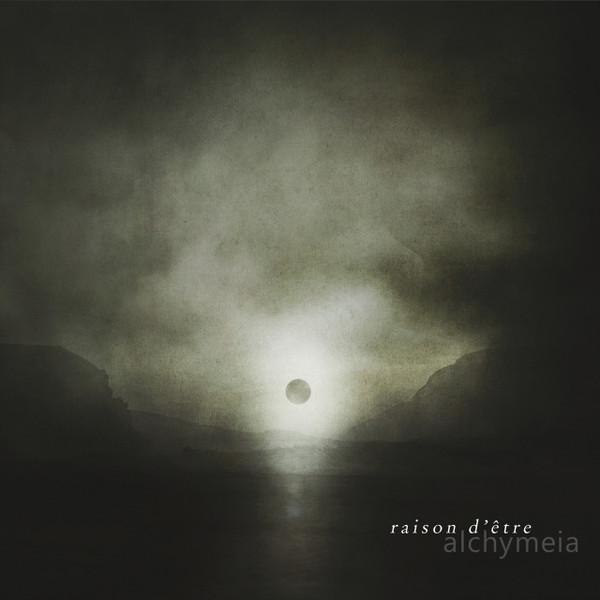 RAISON D'ETRE: Alchymeia CD