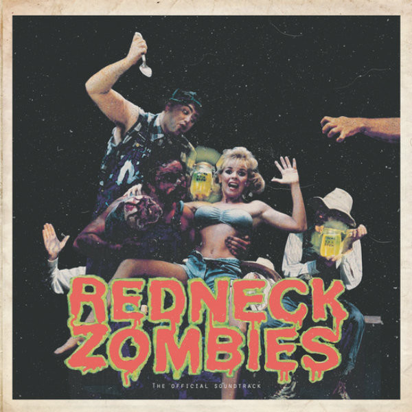 ADRIAN BOND: Redneck Zombie (Original Soundtrack) LP
