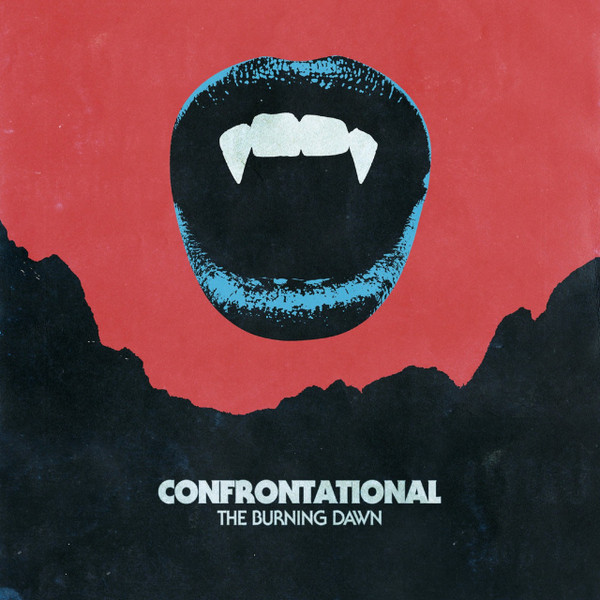 CONFRONTATIONAL: The Burning Dawn 12""