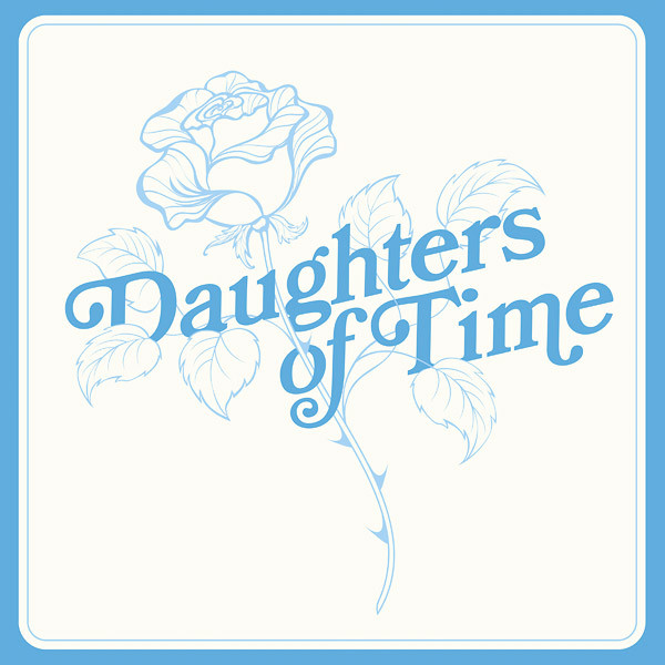 BLUE CHEMISE: Daughters Of Time LP